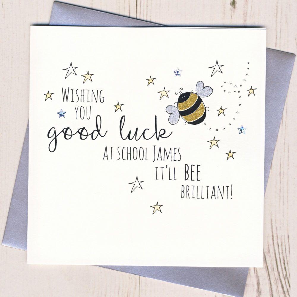 <!-- 001 -->Pearsonalised Bee Good Luck At School Card