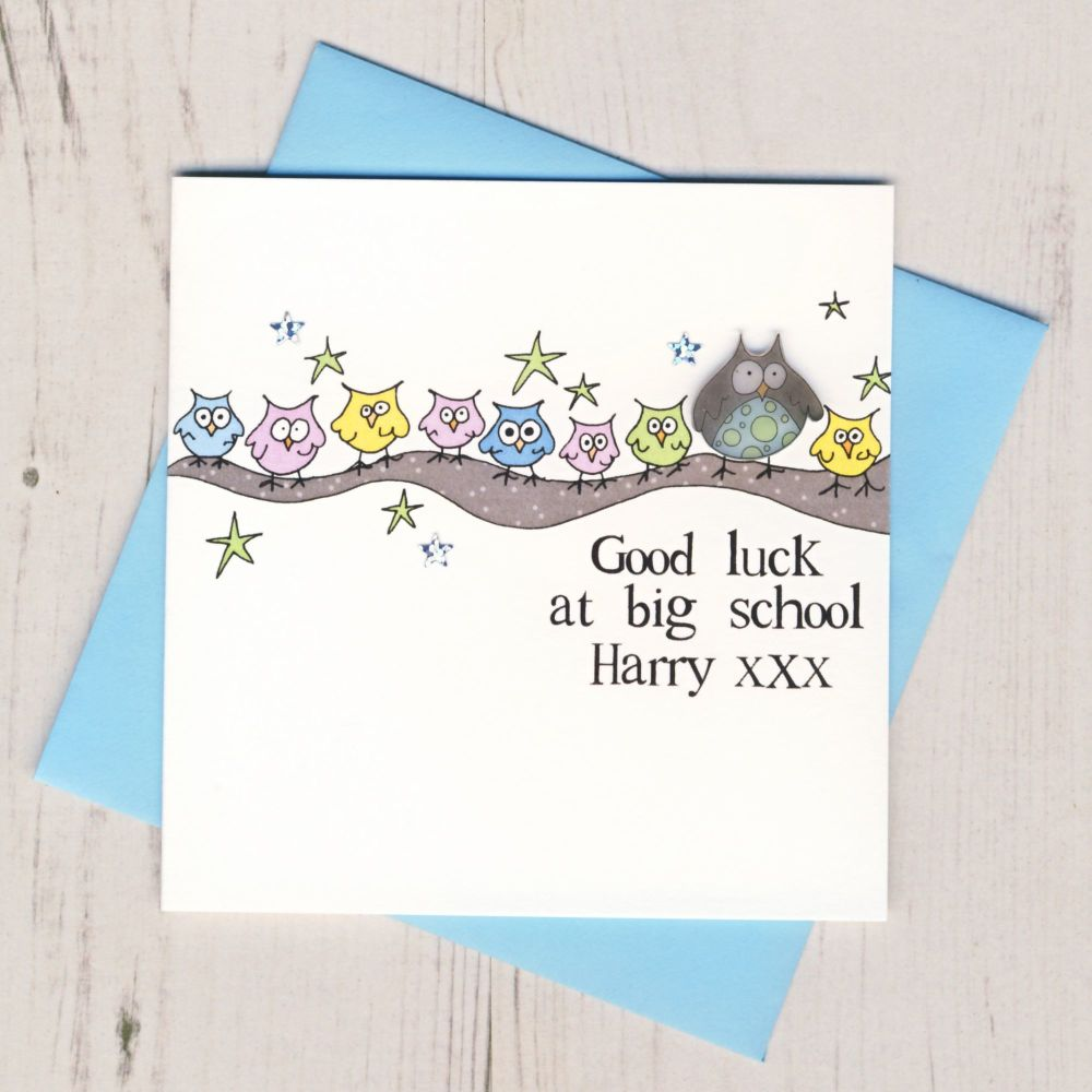 <!-- 004 -->Personalised Blue Owl Good Luck At Big School Card