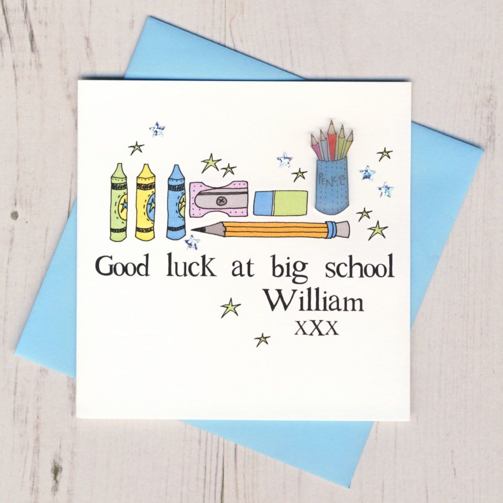 <!-- 005 -->Personalised Blue Pencils Good Luck At Big School Card