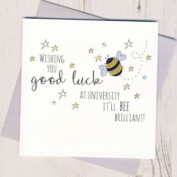 Bee Good Luck At University Card