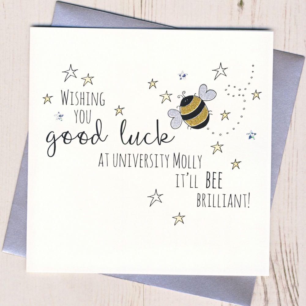 <!-- 001 -->Personalised Bee Good Luck At University Card