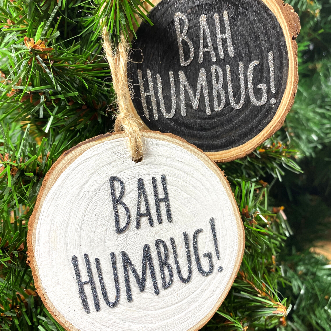 <!-- 004 -->Bah Humbug Hanging Log Slice