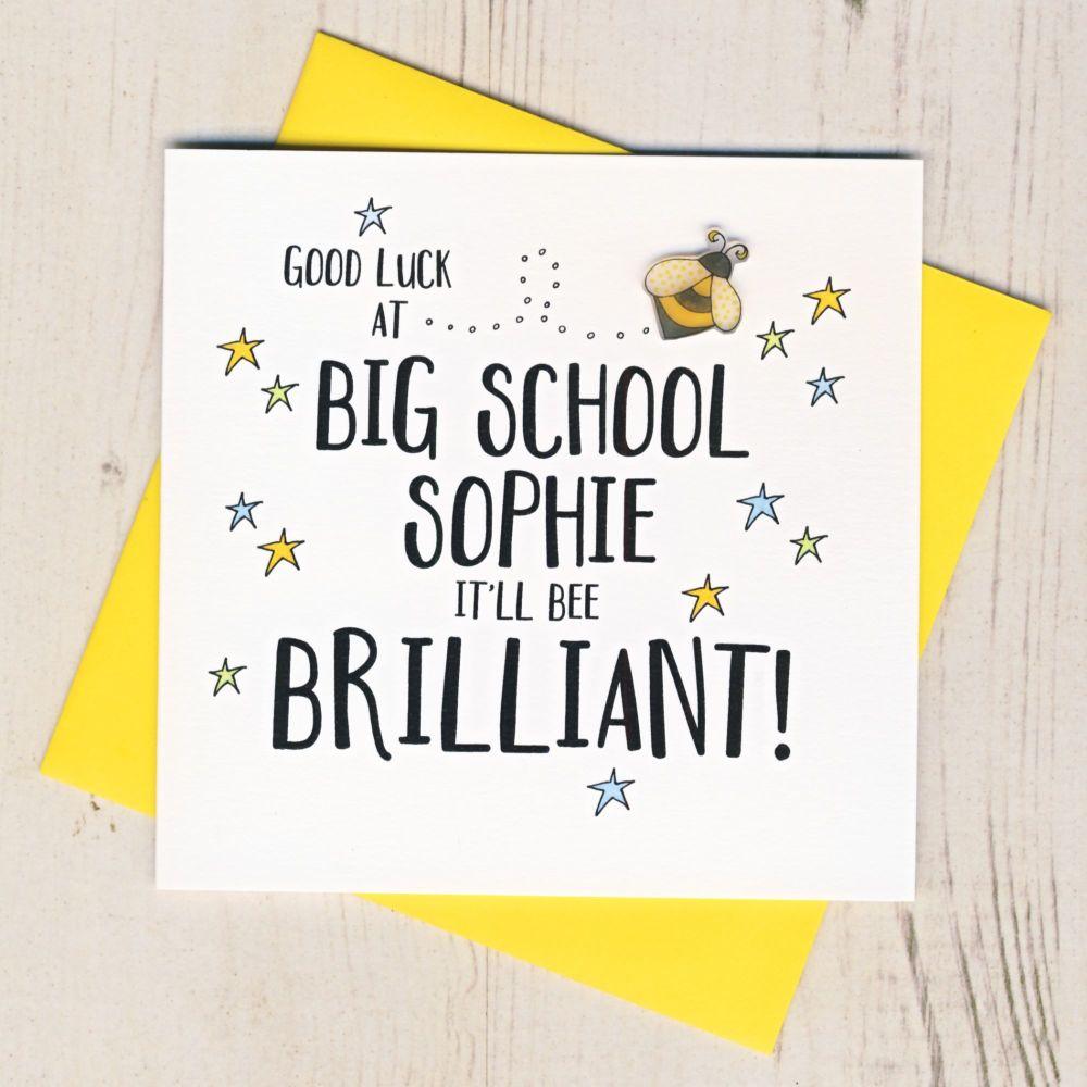 <!-- 000 -->Personalised Good Luck At Big School Bee Card