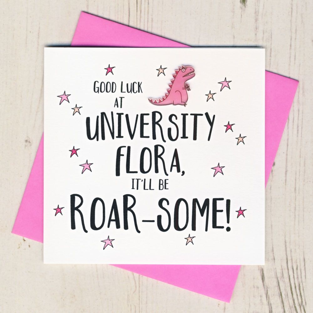 <!-- 000 -->Personalised Roar Some Good Luck At University Card