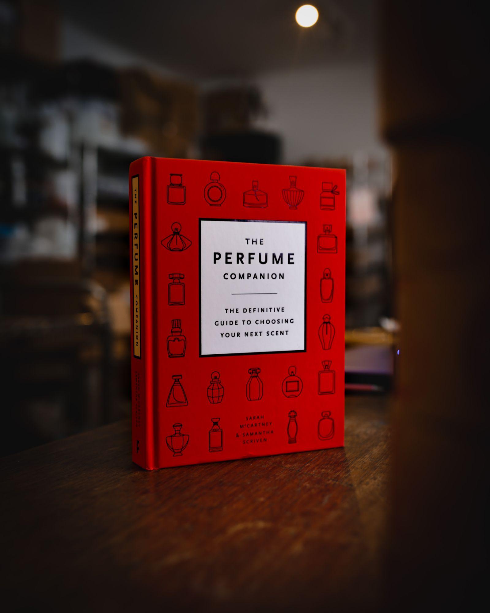 Perfumer Sarah McCartney's book, the Perfume Companion.