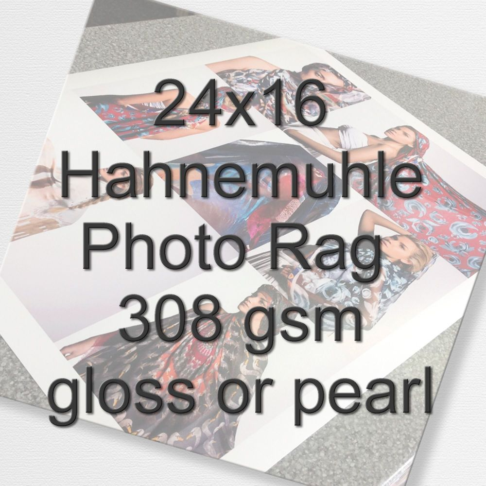 24x16 Hahnemuhle Photo Rag 308 gsm gloss or pearl