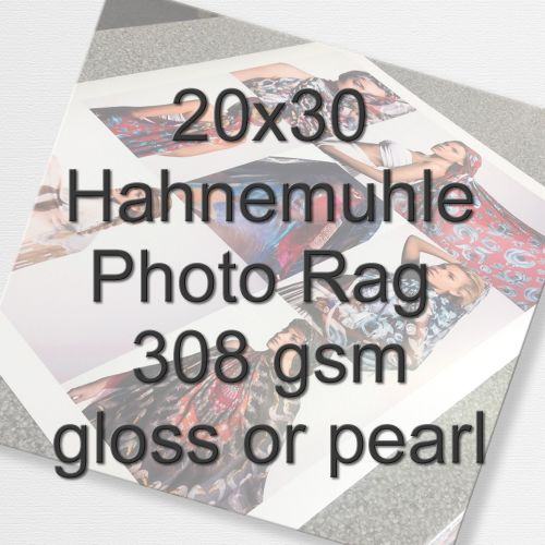 20x30 Hahnemuhle Photo Rag 308 gsm gloss or pearl