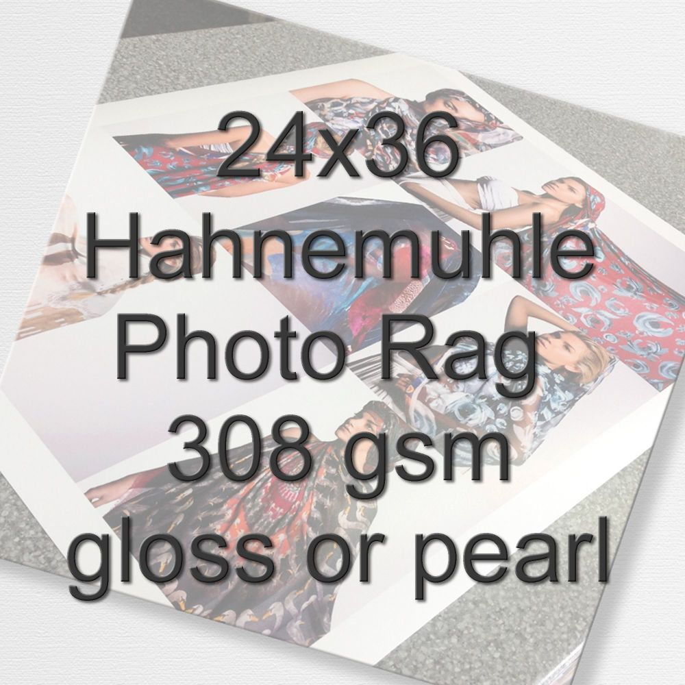 24x36 Hahnemuhle Photo Rag 308 gsm gloss or pearl