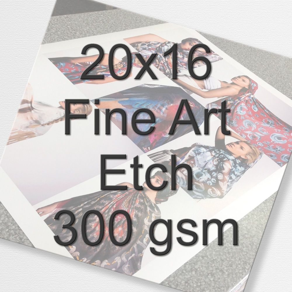 20x16 Fine Art Etch 300 gms