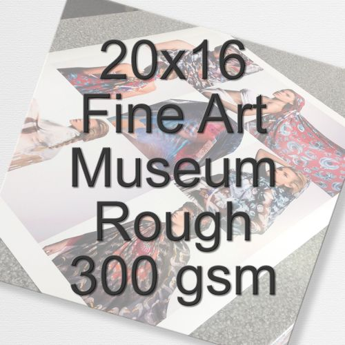 20x16 Fine Art Museum Rough 300 gsm