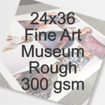 24x36 Fine Art Museum Rough 300 gsm