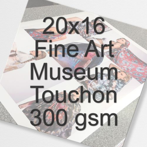 20x16 Fine Art Museum Touchon 300 gsm