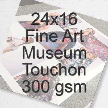24x16 Fine Art Museum Touchon 300 gsm