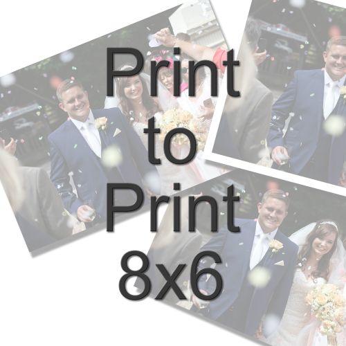 PRINT TO PRINT 8X6