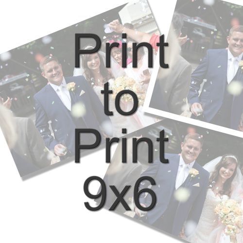 PRINT TO PRINT 9X6
