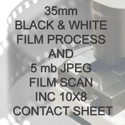 35mm BLACK & WHITE FILM PROCESS AND 5 mb JPEG FILM SCAN INC 10X8 CONTACT SH