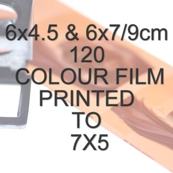6x4.5 & 6x7/9cm 120 COLOUR FILM TO 7X5""