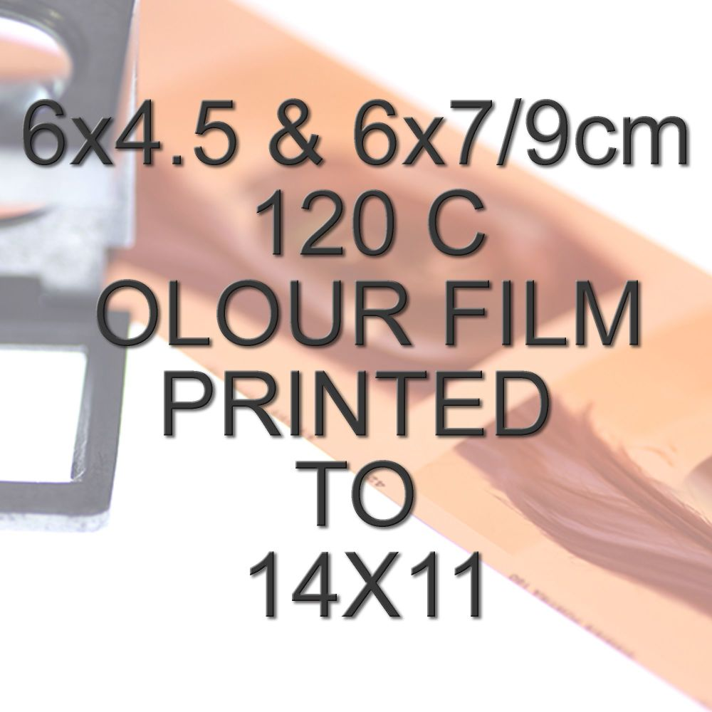 6x4.5 & 6x7/9cm 120 COLOUR FILM TO 14X11""
