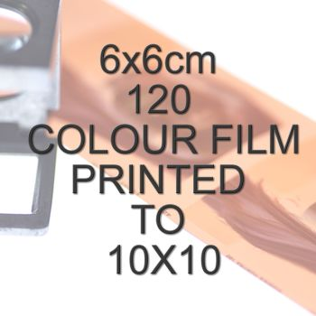 6x6cm 120 COLOUR FILM TO 10X10""