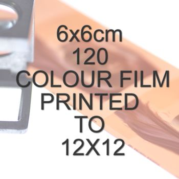 6x6cm 120 COLOUR FILM TO 12X12""