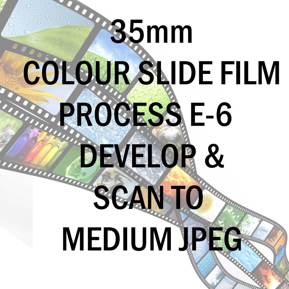 35mm COLOUR SLIDE FILM E-6 DEVELOP AND SCAN TO MEDIUM  JPEG C-D