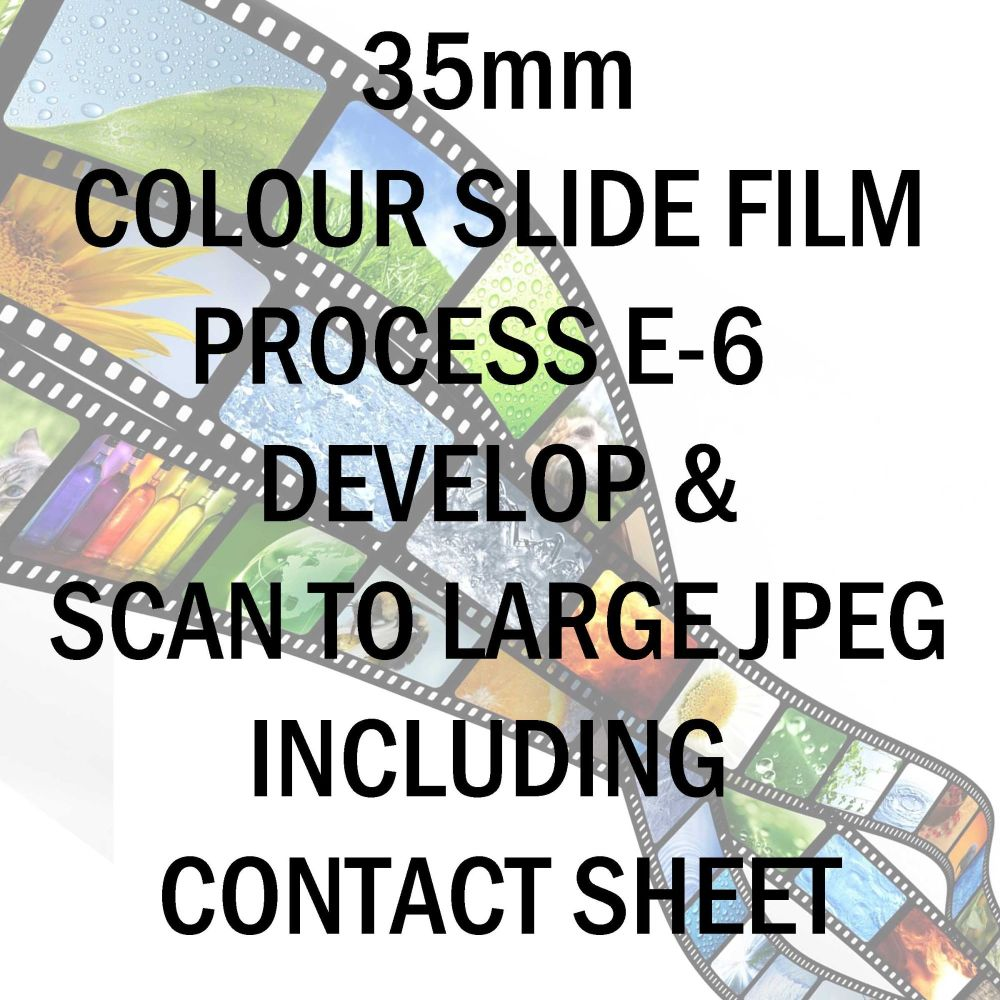 35mm COLOUR SLIDE FILM E-6 DEVELOP AND SCAN TO LARGE JPEG C-D INCLUDING 10X8 CONTACT SHEET