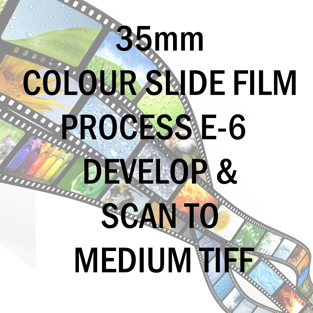 35mm COLOUR SLIDE FILM E-6 DEVELOP AND SCAN TO MEDIUM TIFF C-D
