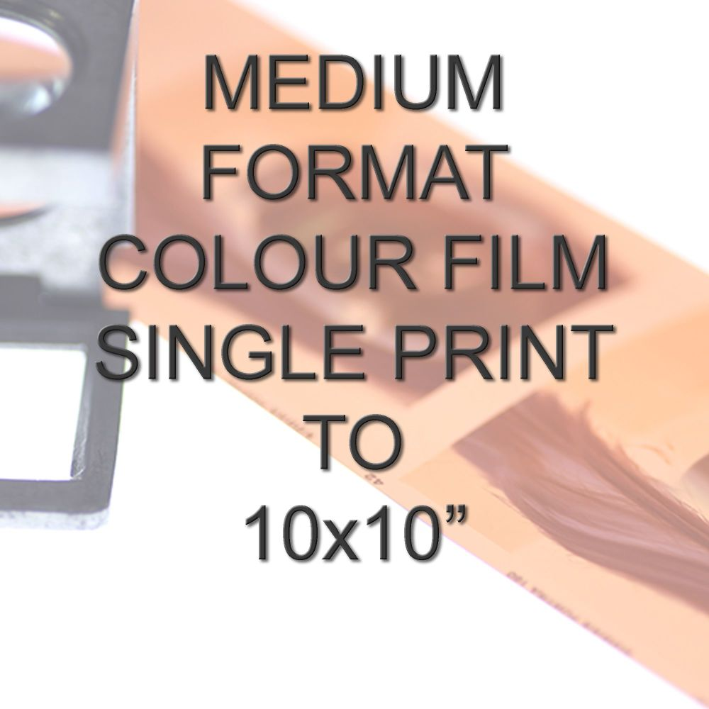 MEDIUM FORMAT COLOUR SINGLE PRINT 10X10
