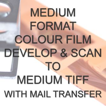 MEDIUM FORMAT COLOUR DEVELOP  AND SCAN MEDIUM TIFFS WITH ELECTRONIC TRANSFER
