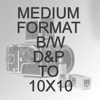 MEDIUM FORMAT B/W D&P TO 10X10