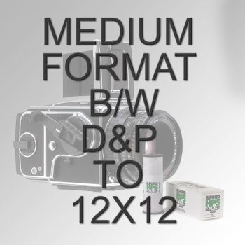 MEDIUM FORMAT B/W D&P TO 12X12