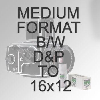 MEDIUM FORMAT B/W D&P TO 16x12