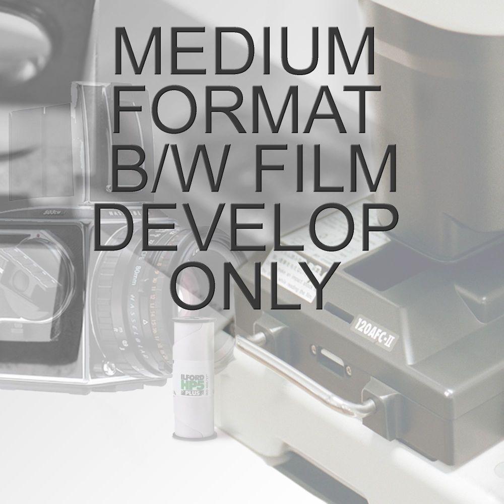 MEDIUM FORMAT B/W PROCESS ONLY