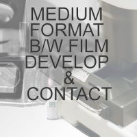 MEDIUM FORMAT B/W PROCESS  & CONTACT SHEET
