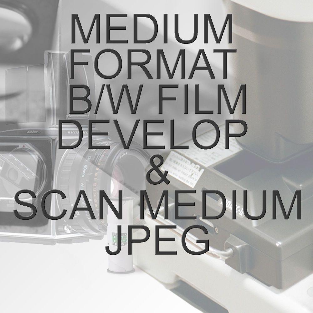 MEDIUM FORMAT B/W PROCESS  & SCAN TO MEDIUM JPEG