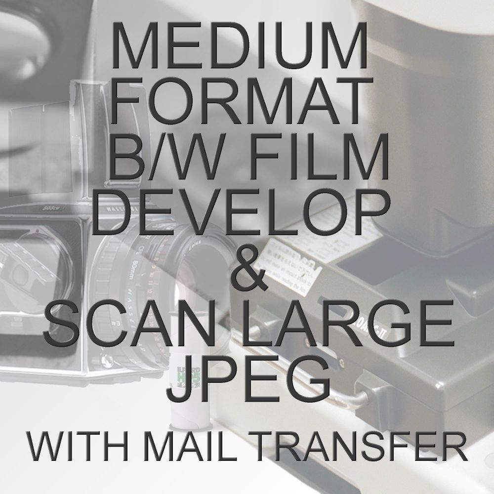 MEDIUM FORMAT B/W PROCESS  & SCAN TO LARGE JPEG WITH ELECTRONIC SEND
