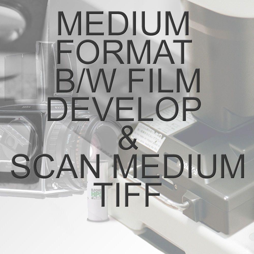 MEDIUM FORMAT B/W PROCESS  & SCAN TO MEDIUM TIFF