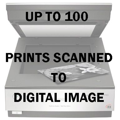 UP TO 100 PRINTS SCANNED TO DIGITAL IMAGE