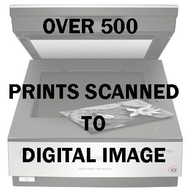 OVER 500 PRINTS SCANNED TO DIGITAL IMAGE