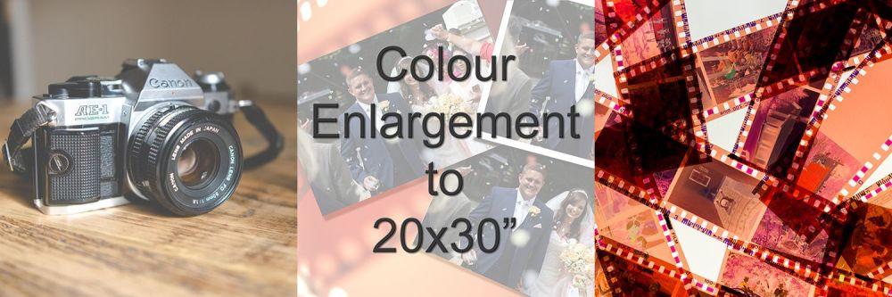 COLOUR ENLARGEMENT TO 20X30