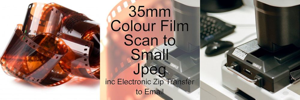 35mm COLOUR FILM PROCESS AND SMALL JPEG SCAN & ELECTRONIC EMAIL TRANSFER