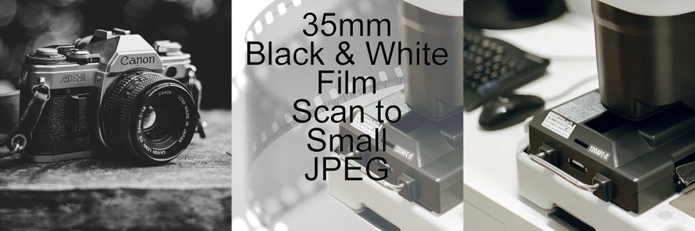 35mm BLACK & WHITE FILM PROCESS AND SCAN TO SMALL JEPG