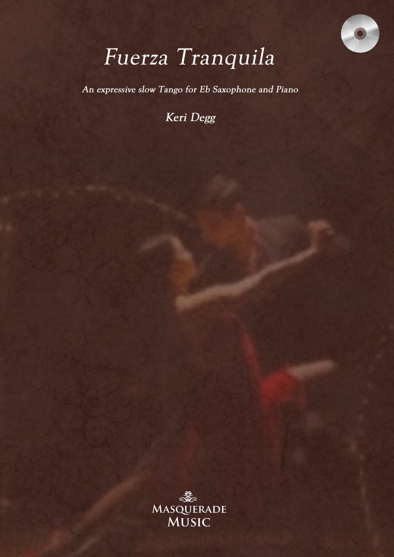 Fuerza Tranquilla (quiet strength) Alto sax / piano with CD