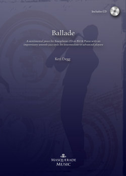 Ballade for Eb or Bb Saxophone. (Trinity College Exams Grade 7)