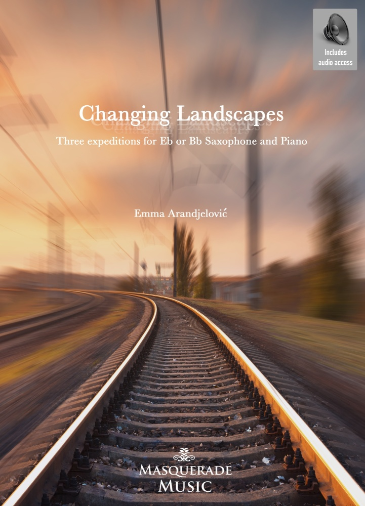 Changing Landscapes Pre-order. Suite for Eb or Bb Saxophone and piano (incl