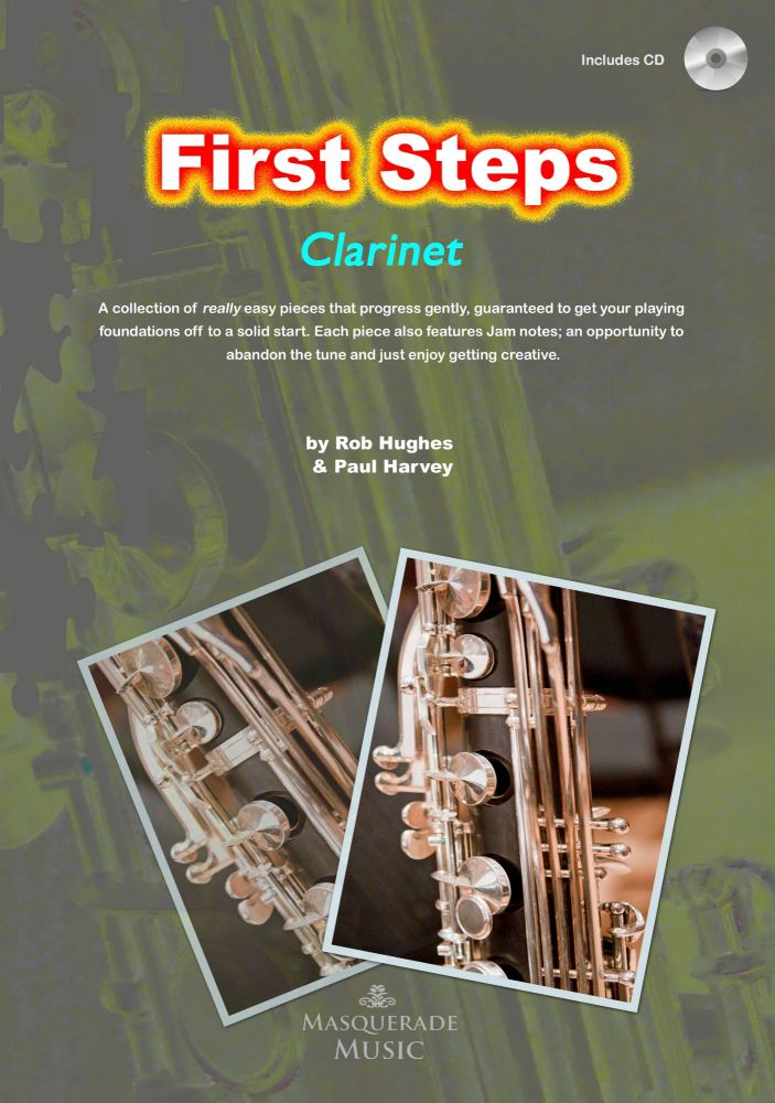 First Steps Clarinet - First tunes for the beginner clarinettist. With 'jam