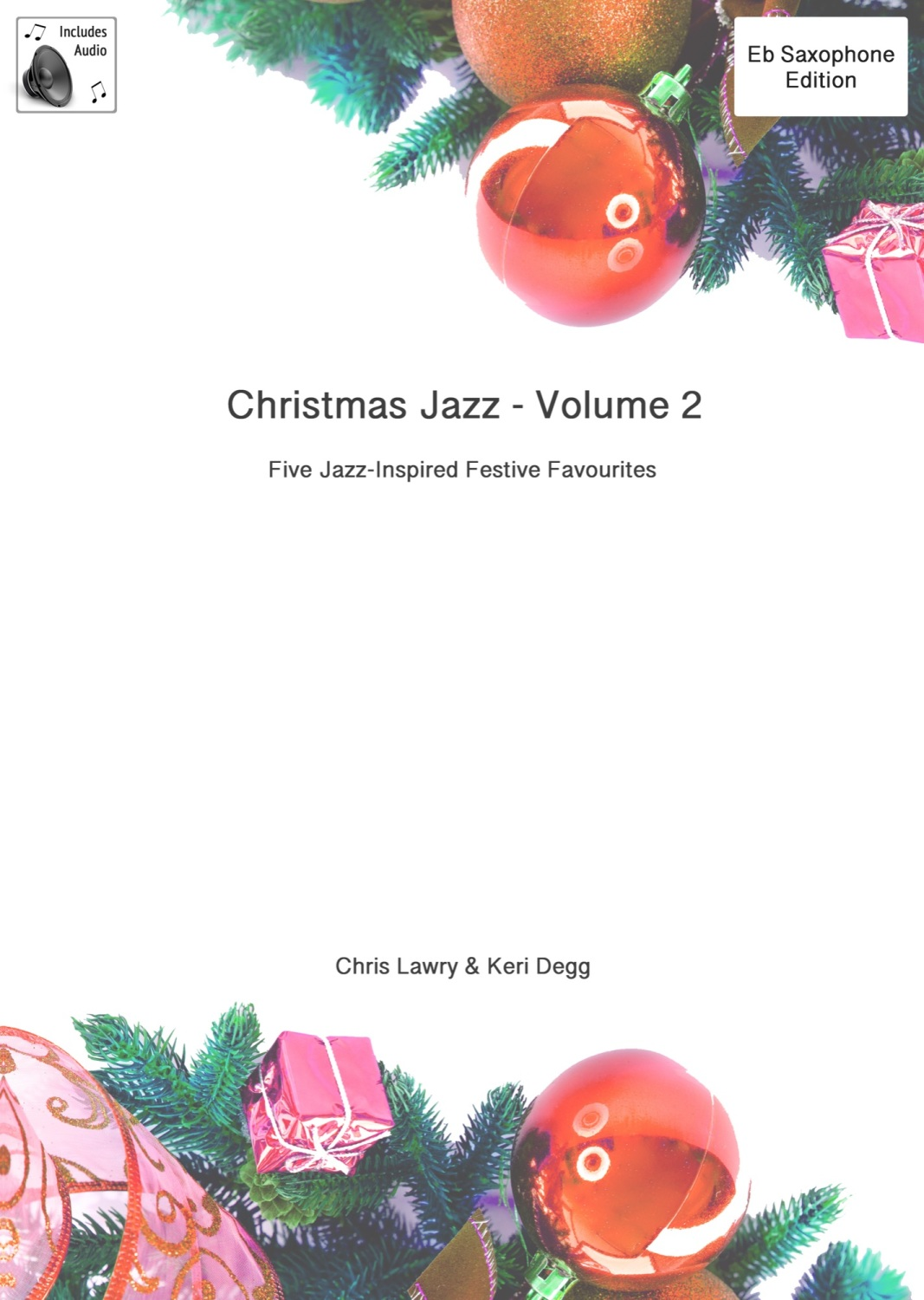 Christmas Jazz for Eb Sax (Tenor/Sop) & Piano Volume 2. Printed book/part w