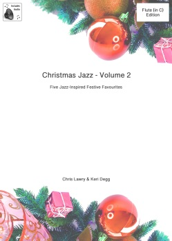 Christmas Jazz for Flute & Piano Volume 2. Includes audio tracks.