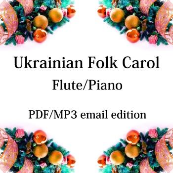 Ukrainian Folk Carol - New for 2020! Flute & piano. By Chris Lawry and Keri Degg