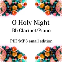 O Holy Night - New for 2020! Bb clarinet & piano. By Chris Lawry and Keri Degg